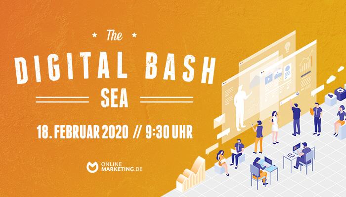 Optimiere dein Advertising – The Digital Bash: SEA